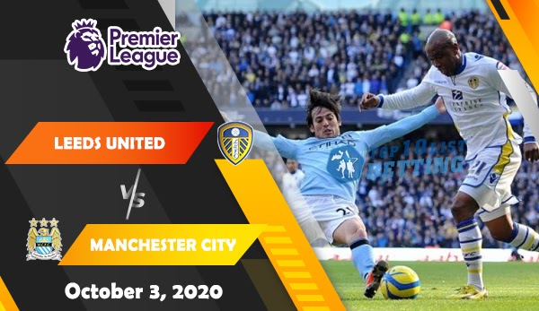 Leeds United vs Manchester City Prediction