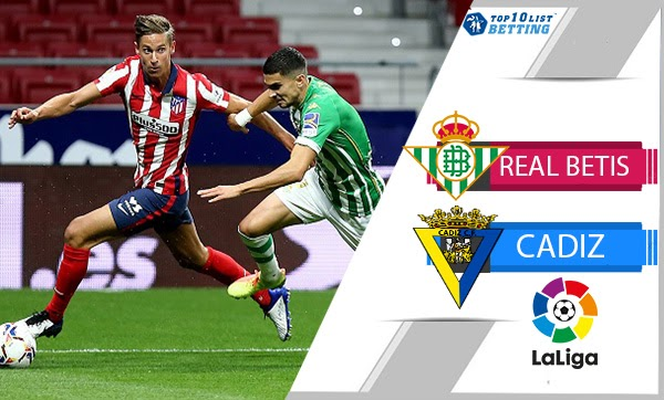 Cadiz vs Real Betis: Prediction, Lineups, Team News, Betting Tips & Match Previews