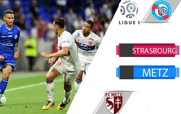 Metz vs Strasbourg Live Stream Premier League Match, Predictions and Betting Tips