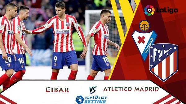 Eibar vs Atletico Madrid Prediction