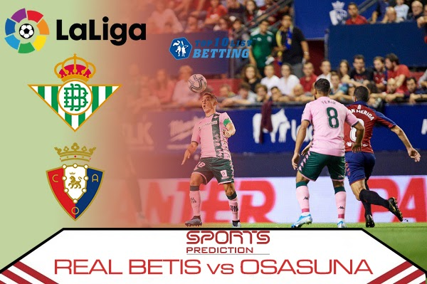 Real Betis vs Osasuna Prediction